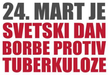 24. mart – Svetski dan borbe protiv tuberkuloze