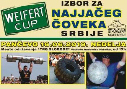 Izbor za najjačeg čoveka Srbije Weifert cup 16. juna u Pančevu